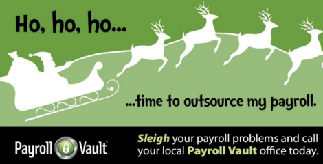 Don't let your payroll sleigh you. Take the reins and let Payroll Vault light your way!